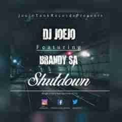 DJ Joejo - Shutdown (Gqom mix) 2017 Ft. Brandy SA